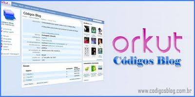 Códigos Blog no Orkut!